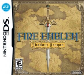 Fire Emblem Shadow Dragon...